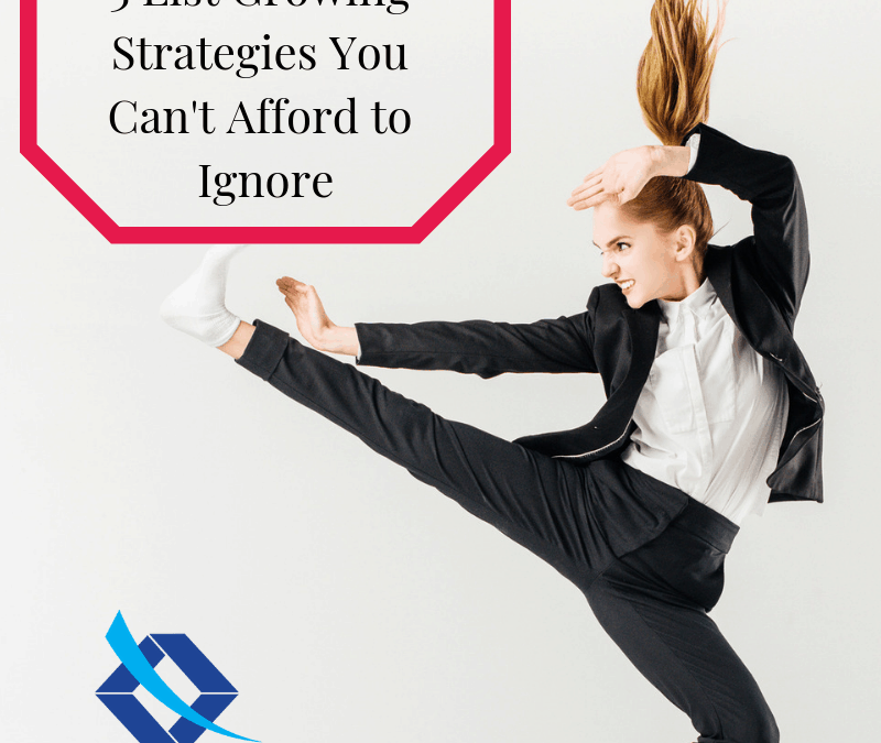3 List Growing Strategies You Can't Afford to Ignore