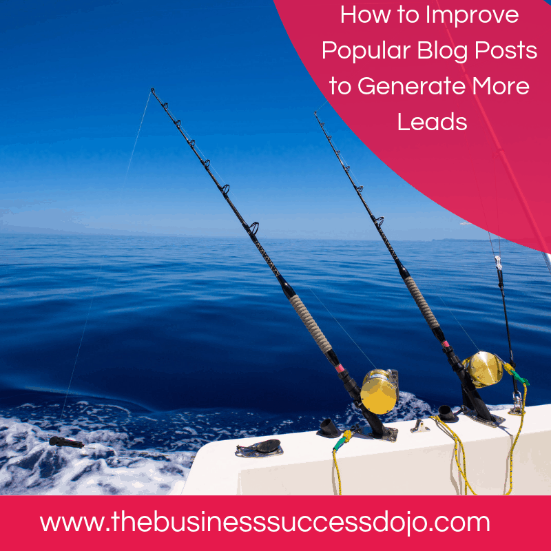 How to Improve Popular Blog Posts to Generate More Leads