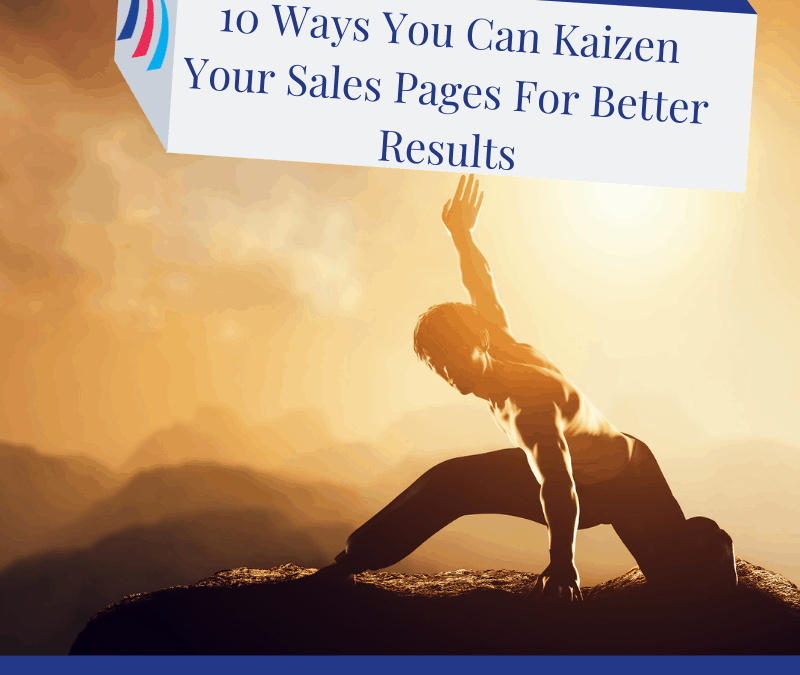 10 ways you can Kaizen your sales pages for better results