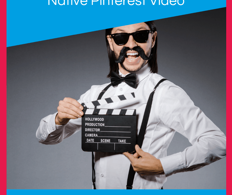 How To Upload Native Videos To Pinterest