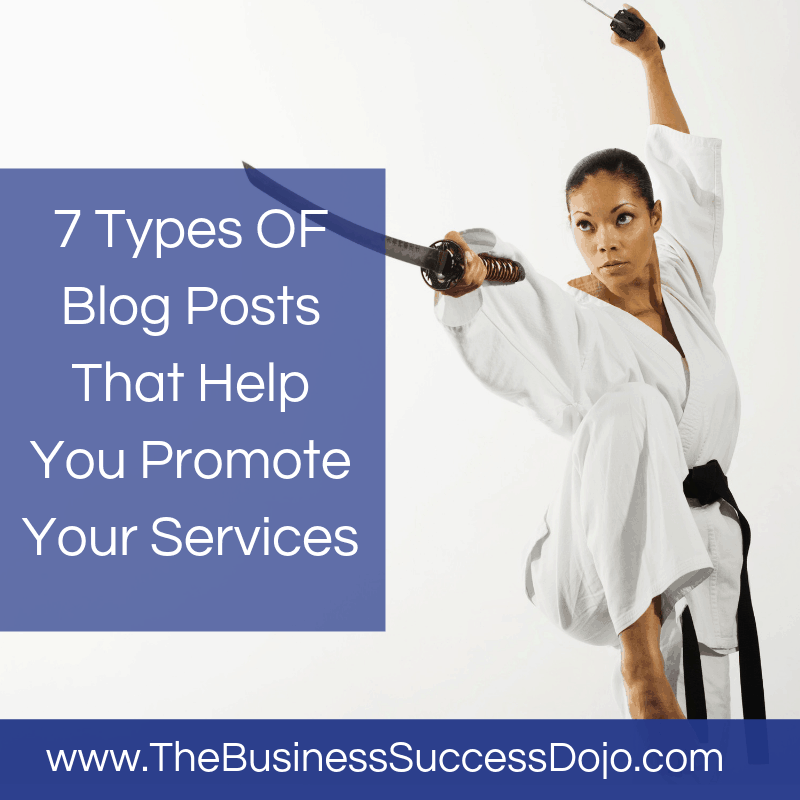 7 Types OF Blog Posts That Help You Promote Your Services